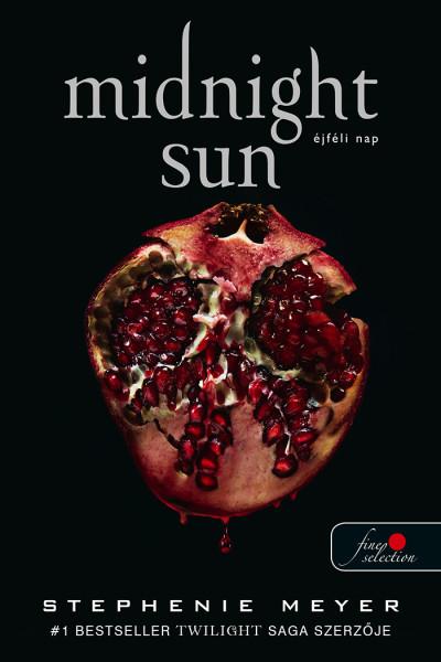 Stephenie Meyer: Midnight Sun – Éjféli nap