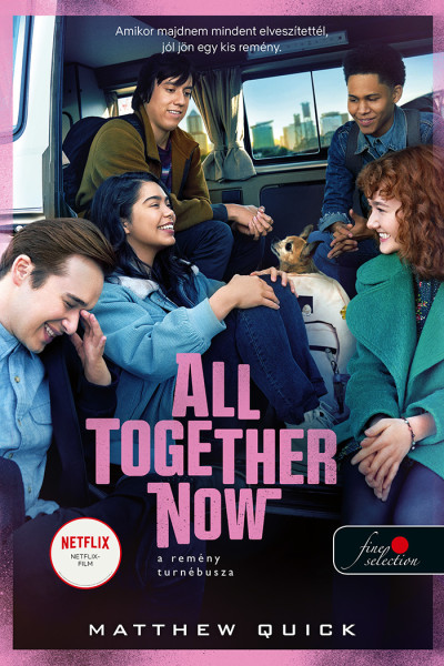 Matthew Quick: All Together Now – A remény turnébusza