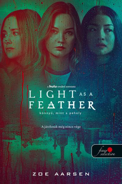 Zoe Aarsen: Light as a Feather – Könnyű, mint a pehely