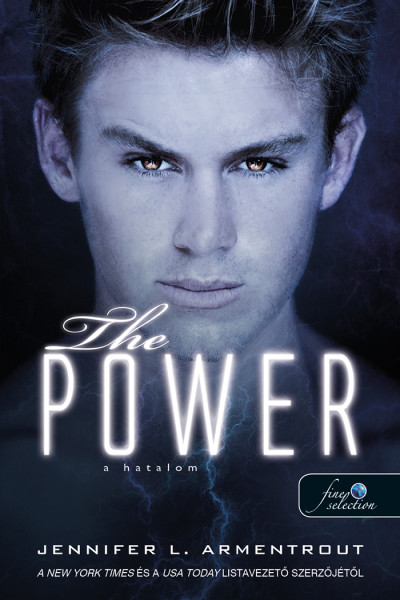 Jennifer L. Armentrout: The Power – A hatalom (Titan 2.)
