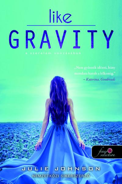 Julie Johnson: Like Gravity – A szerelem vonzásában
