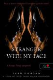 Lois Duncan: Stranger with my Face - A másik ÉN
