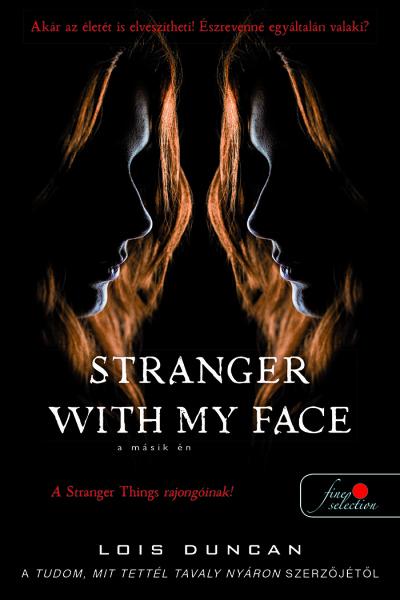Lois Duncan: Stranger with my Face – A másik ÉN