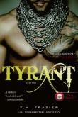 T. M. Frazier: Tyrant - Zsarnok (King 2.)