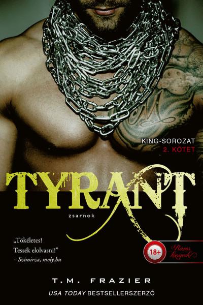 T. M. Frazier: Tyrant – Zsarnok (King 2.)