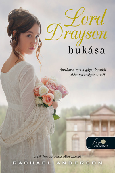 Rachael Anderson: Lord Drayson bukása (Tanglewood 1.)